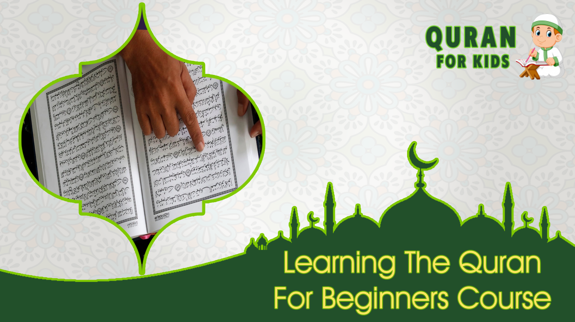 Learning The Quran For Beginners Course