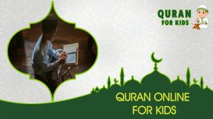 Quran Online For Kids