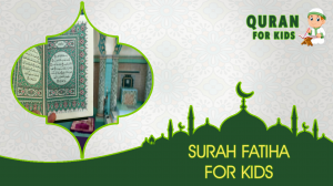 Surah Fathiha For kids